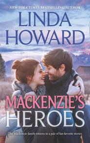 Mackenzie\'s Heroes: Mackenzie\'s Pleasure