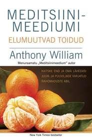 Meditsiinimeediumi elumuutvad toidud