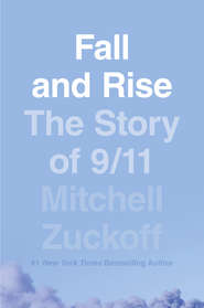 Fall and Rise: The Story of 9\/11