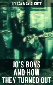 JO\'S BOYS AND HOW THEY TURNED OUT