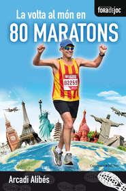 La volta al món en 80 maratons