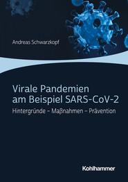 Virale Pandemien am Beispiel SARS-CoV-2