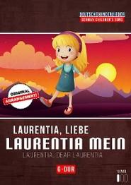 Laurentia, liebe Laurentia mein