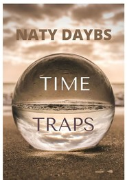 TIME TRAPS. FANTASTIC STORY
