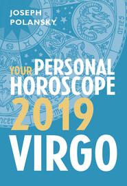 Virgo 2019: Your Personal Horoscope