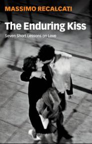 The Enduring Kiss
