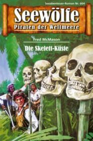 Seewölfe - Piraten der Weltmeere 664