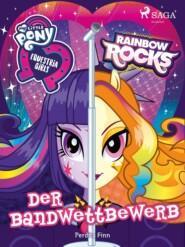 My Little Pony - Equestria Girls - Der Bandwettbewerb