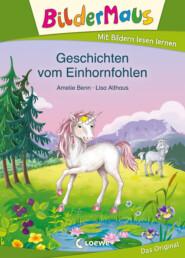 Bildermaus - Geschichten vom Einhornfohlen
