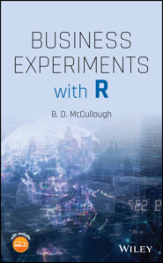 Business Experiments with R