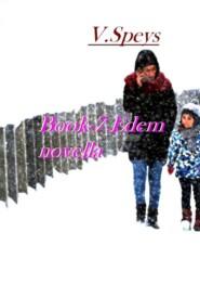 Book-7. Edem, novella