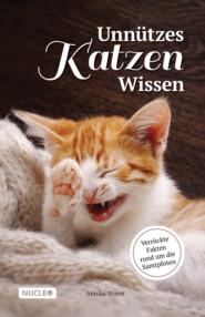 Unnützes Katzen Wissen: Verrückte Fakten rund um die Samtpfoten