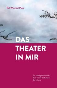 Das Theater in mir