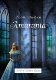 Amaranta. Rival of Fairies' Queen