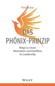 Das Phönix-Prinzip