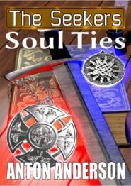 The Seekers: SoulTies