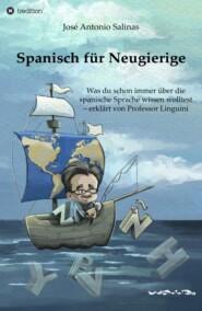 Spanisch für Neugierige