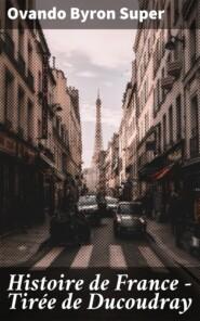Histoire de France - Tirée de Ducoudray
