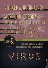 """""""Aids"""" und """"Corona"""": Zwei Seiten derselben Medaille von Lug und Trug (Teilband 7)"""