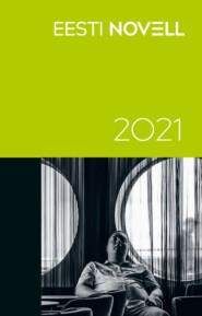 Eesti novell 2021
