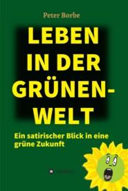 Leben in der Grünen-Welt