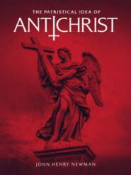 The Patristical Idea of Antichrist