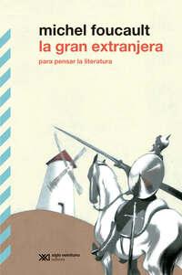 La gran extranjera: Para pensar la literatura