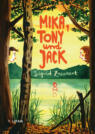 Mika, Tony und Jack