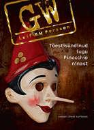 Tõestisündinud lugu Pinocchio ninast