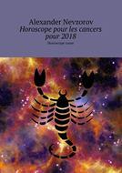 Horoscope pour les cancers pour2018. Horoscope russe