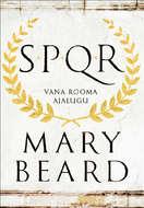 SPQR. Vana-Rooma ajalugu