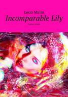 Incomparable Lily. Agency Amur