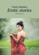 Erotic stories. The second ten
