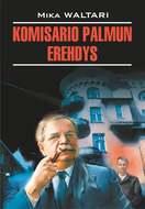Komisario Palmun erehdys \/ Ошибка комиссара Палму. Книга для чтения на финском языке