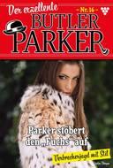 Der exzellente Butler Parker 16 – Kriminalroman