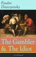 The Gambler & The Idiot (Unabridged)