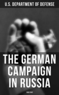 The German Campaign in Russia: 1940-1942
