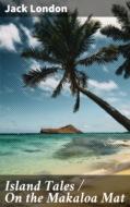 Island Tales \/ On the Makaloa Mat