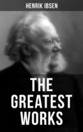 The Greatest Works of Henrik Ibsen