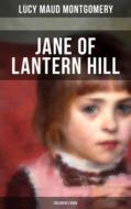 JANE OF LANTERN HILL (Children\'s Book)