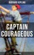 CAPTAIN COURAGEOUS (Illustrated Edition)