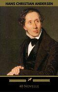 Hans Christian Andersen: 40 Novelle (Golden Deer Classics)