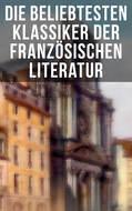 Die beliebtesten Klassiker der französischen Literatur