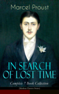 IN SEARCH OF LOST TIME - Complete 7 Book Collection (Modern Classics Series)