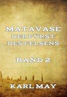 Matavase, der Fürst des Felsens, Band 2