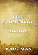 Old Surehand, Band 2