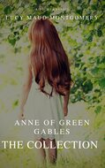 The Collection Anne of Green Gables (A to Z Classics)