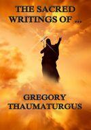 The Sacred Writings of Gregory Thaumaturgus