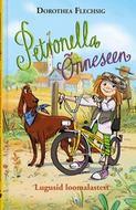 Petronella Õnneseen. Lugusid loomalastest. 1. raamat