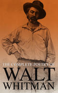 The Complete Poetry of Walt Whitman